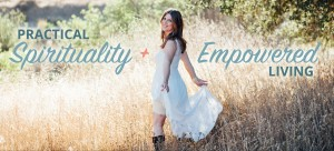 Ann O'Brien- Practical Spirituality and Empowered Living
