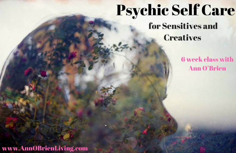 Psychic Self Care for Sensitives and Creatives with Ann O'Brien